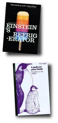 Einstein's Refridgerator and A Qualcuno Piace Freddo by Gino Segrè